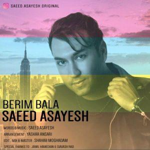 Saeed Asayesh - Berim Bala