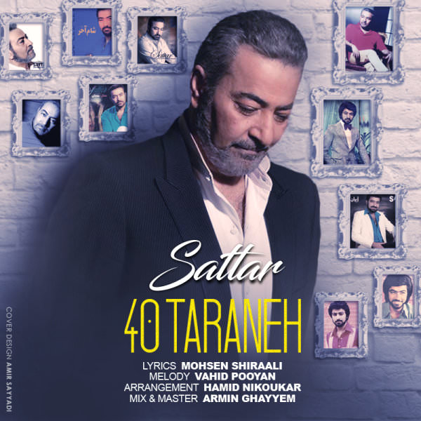 Sattar - 40 Taraneh