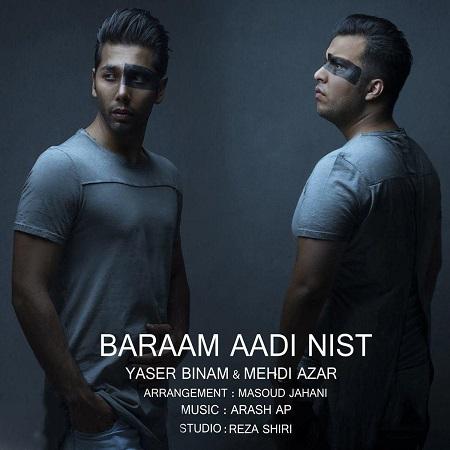Yaser Binam & Mehdi Azar - Baraam Aadi Nist