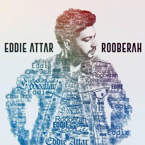 eddie-attar-rooberah-1